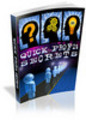 Quick Profit Secrets Make money online